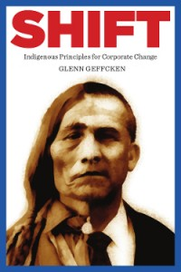 Shift Indigenous Principles for Corporate Change