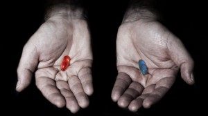 The Blue Pill or The Red Pill