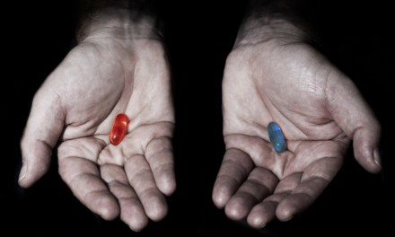The Blue Pill or the Red Pill?